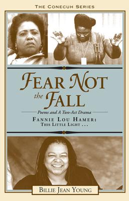 Fear Not the Fall/Fannie Lou Hamer: This Little Light -
