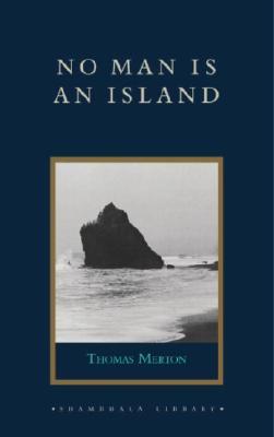No Man Is an Island - Merton, Thomas