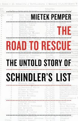 The Road to Rescue: The Untold Story of Schindler's List - Pemper, Mietek, and Hertling, Viktoria, and Muller, Marie Elisabeth