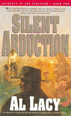 Silent Abduction - Lacy, Al