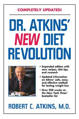 Dr. Atkins' New Diet Revolution, Revised - Atkins, Robert C, M.D., and Atkins, M D Robert