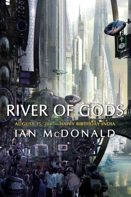 River of Gods - McDonald, Ian