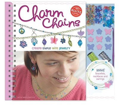 Charm Chains: Create Simple Wire Jewelry - Johnson, Anne Akers