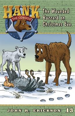The Wounded Buzzard on Christmas Eve - Erickson, John R