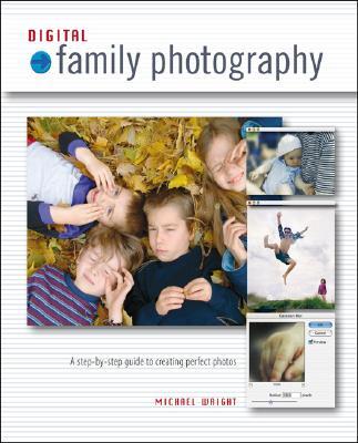 Digital Family Photography - Wright, Michael