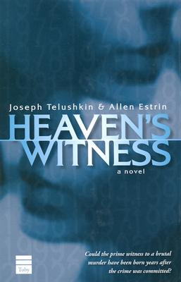 Heaven's Witness - Estrin, Allen, and Telushkin, Joseph, Rabbi