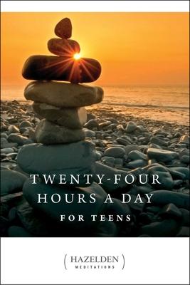 Twenty-four Hours a Day for Teens: Daily Meditations - Hazelden Publishing (Creator)