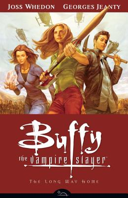 Buffy the Vampire Slayer: The Long Way Home - Whedon, Joss