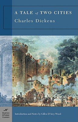 A Tale of Two Cities - Dickens, Charles, and Wood, Gillen D'Arcy (Introduction by)