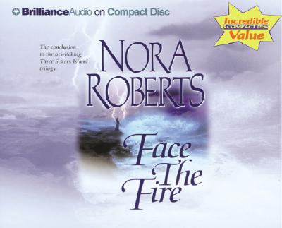 Face the Fire - Roberts, Nora, and Burr, Sandra (Read by)