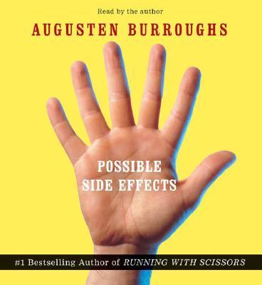 Possible Side Effects - Burroughs, Augusten (Read by)
