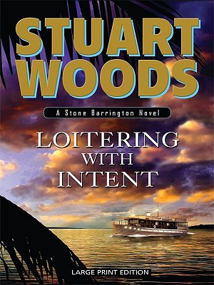 Loitering with Intent - Woods, Stuart