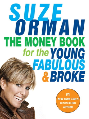 The Money Book for the Young, Fabulous & Broke - Orman, Suze