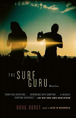 The Surf Guru - Dorst, Doug