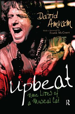 Upbeat: Nine Lives of a Musical Cat - Amram, David, and McCourt, Frank (Foreword by)