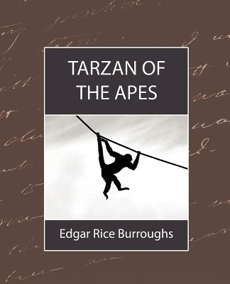 Tarzan of the Apes - Edgar Rice Burroughs, Rice Burroughs
