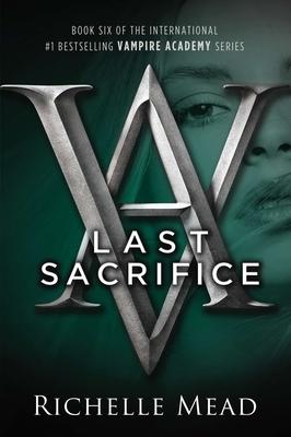 Last Sacrifice - Mead, Richelle