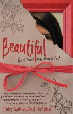 Beautiful: Truth's Found When Beauty's Lost - Martinusen-Coloma, Cindy