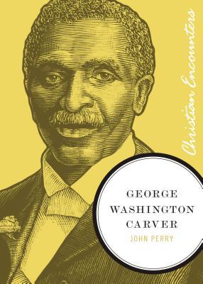George Washington Carver - Perry, John