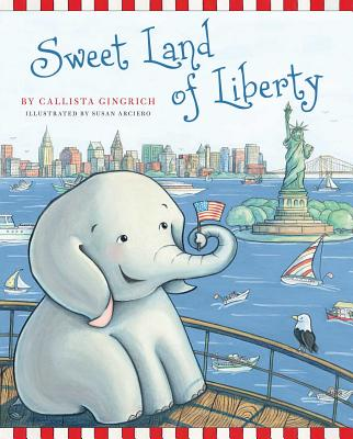 Sweet Land of Liberty - Gingrich, Callista