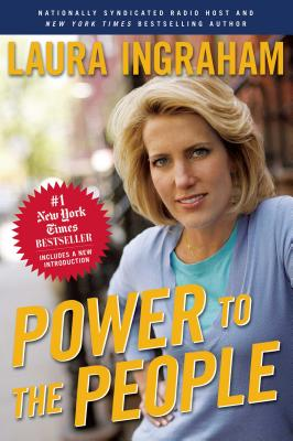Power to the People - Ingraham, Laura