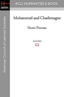 Mohammed and Charlemagne - Pirenne, Henri