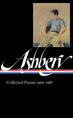 John Ashbery: Collected Poems 1956-1987 - Ashbery, John