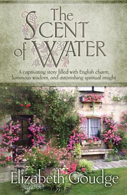 The Scent of Water - Goudge, Elizabeth