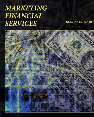 Marketing Financial Services - Estelami, Hooman