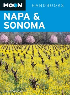 Moon Handbooks Napa & Sonoma - Goldsmith, Philip