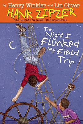The Night I Flunked My Field Trip - Winkler, Henry, and Oliver, Lin