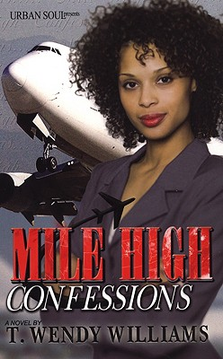 Mile High Confessions - Williams, T Wendy