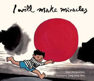I Will Make Miracles - Morgenstern, Susie Hoch