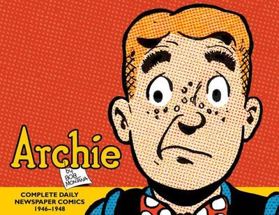 Archie: The Complete Daily Newspaper Comics 1946-1948 -