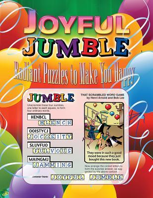 Joyful Jumble: Radiant Puzzles to Make You Happy - Triumph Books (Creator)