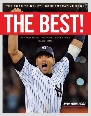 The Best!: Yankees Bring the World Series Title Back Home - Triumph Books (Creator)