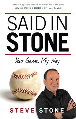Said in Stone: Your Game, My Way - Stone, Steve