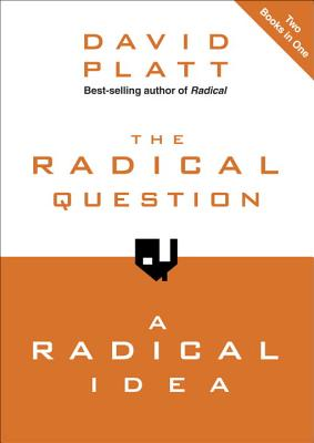 The Radical Question and a Radical Idea - Platt, David