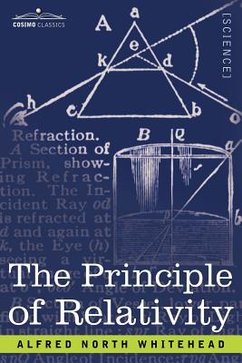 The Principle of Relativity - Whitehead, Alfred North