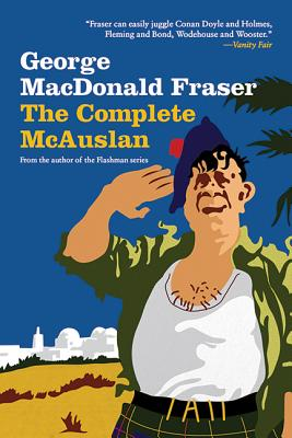 The Complete McAuslan - Fraser, George McDonald, and MacDonald Fraser, George