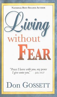 Living Without Fear - Gossett, Don