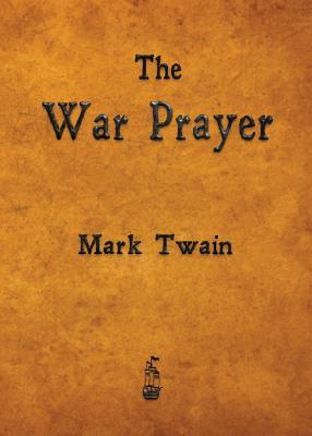The War Prayer - Twain, Mark
