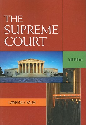 The Supreme Court - Baum, Lawrence