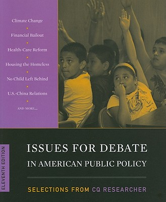 Issues for Debate in American Public Policy - CQ Press (Selected by)