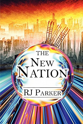 The New Nation - Parker, Rj