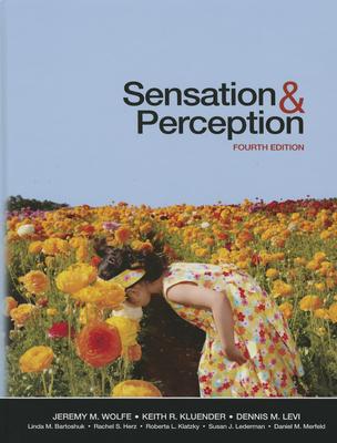 Sensation and Perception - Wolfe, Jeremy M