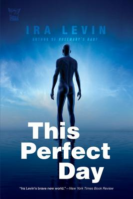 This Perfect Day - Levin, Ira