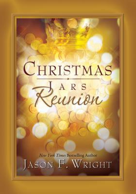 Christmas Jars Reunion - Wright, Jason F