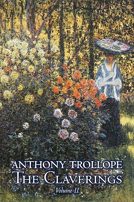 The Claverings, Volume II - Trollope, Anthony