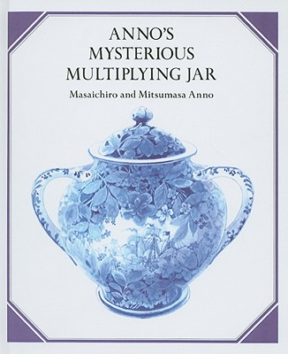 Anno's Mysterious Multiplying Jar - Anno, Masaichiro